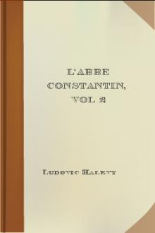 L'Abbe Constantin, vol 2 by Ludovic Halévy