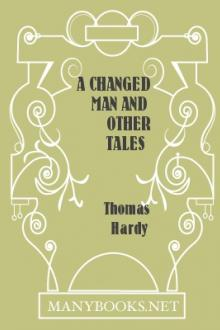 A Changed Man and Other Tales by Thomas Hardy