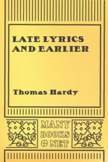 Late Lyrics and Earlier by Thomas Hardy