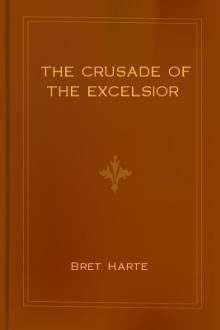 The Crusade of the Excelsior by Bret Harte