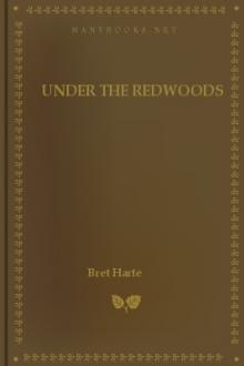 Under the Redwoods by Bret Harte