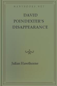David Poindexter's Disappearance by Julian Hawthorne