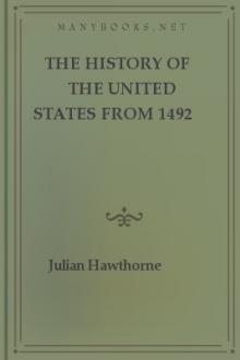 The History of the United States from 1492 to 1910, vol 1 by Julian Hawthorne