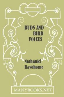 Buds and Bird Voices by Nathaniel Hawthorne