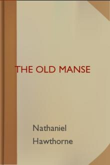 The Old Manse by Nathaniel Hawthorne