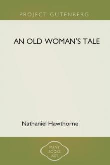 An Old Woman's Tale by Nathaniel Hawthorne