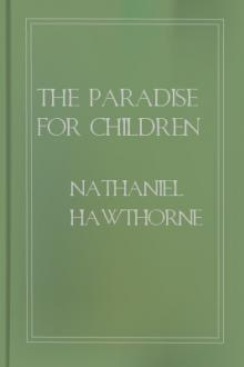 The Paradise for Children by Nathaniel Hawthorne