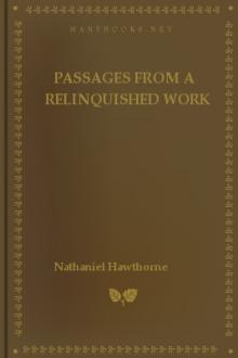 Passages from a Relinquished Work by Nathaniel Hawthorne