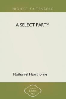A Select Party by Nathaniel Hawthorne