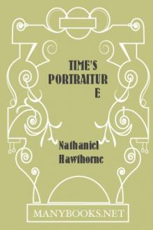 Time's Portraiture by Nathaniel Hawthorne