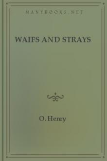 Waifs and Strays by O. Henry