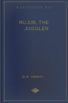 Rujub, the Juggler by G. A. Henty