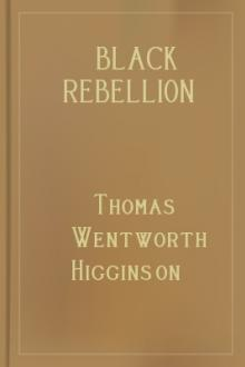 Black Rebellion  by Thomas Wentworth Higginson