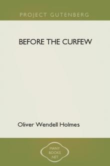 Before the Curfew by Oliver Wendell Holmes