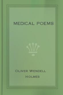 Medical Poems by Oliver Wendell Holmes