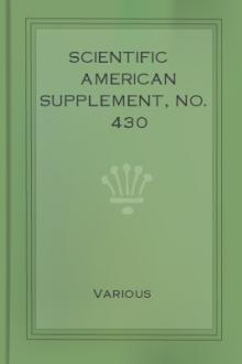 Scientific American Supplement, No. 430 (March 29, 1884) by Various Authors