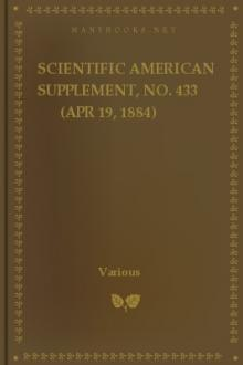 Scientific American Supplement, No. 433 (Apr 19, 1884) by Various Authors