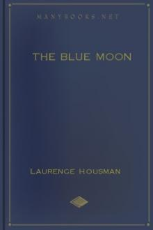 The Blue Moon by Laurence Housman