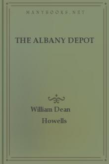 The Albany Depot by William Dean Howells