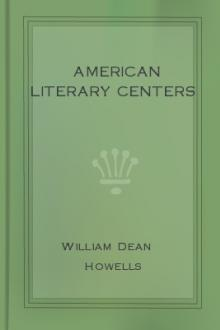 American Literary Centers by William Dean Howells