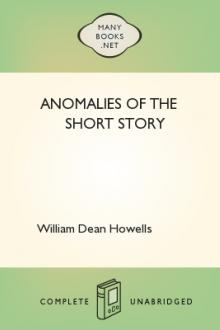 Anomalies of the Short Story by William Dean Howells