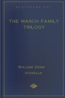 The March Family Trilogy by William Dean Howells