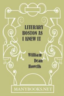 Literary Boston As I Knew It by William Dean Howells