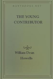 The Young Contributor by William Dean Howells
