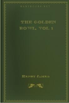 The Golden Bowl, vol 1 by Henry James