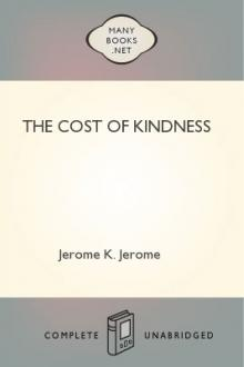 The Cost of Kindness by Jerome K. Jerome