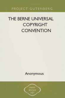 The Berne Universal Copyright Convention [1988] by Coalition for Networked Information