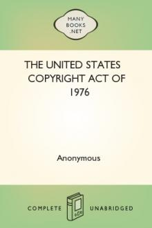 The United States Copyright Act of 1976 by Unknown