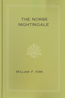The Norsk Nightingale by William F. Kirk