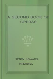 A Second Book of Operas by Henry Edward Krehbiel