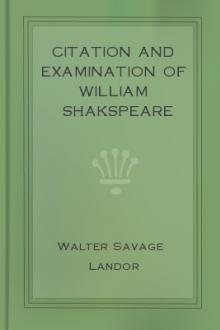 Citation and Examination of William Shakspeare by Walter Savage Landor