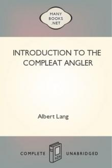 Introduction to The Compleat Angler by Albert Lang