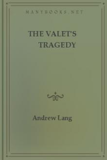 The Valet's Tragedy by Andrew Lang