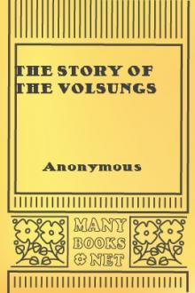 The Story of the Volsungs by Unknown