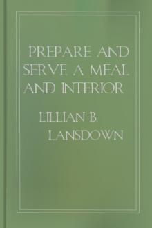 Prepare and Serve a Meal and Interior Decoration by Lillian B. Lansdown