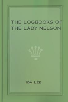 The Logbooks of the Lady Nelson by Ida Lee