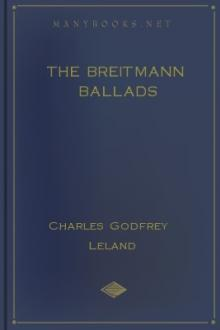 The Breitmann Ballads by Charles Godfrey Leland