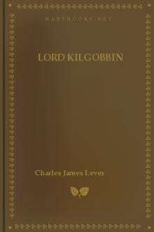 Lord Kilgobbin by Charles James Lever