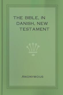 The Bible, in Danish, New Testament by Unknown