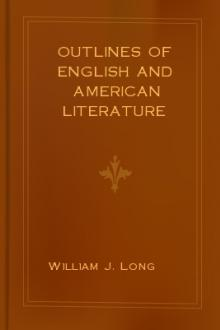 Outlines of English and American Literature  by William J. Long