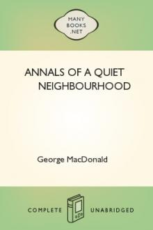 Annals of a Quiet Neighbourhood by George MacDonald