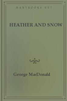 Heather and Snow by George MacDonald