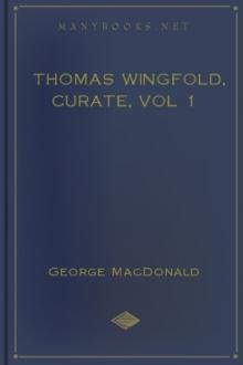 Thomas Wingfold, Curate, vol 1