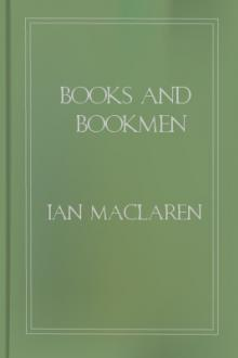 Books and Bookmen by Ian Maclaren