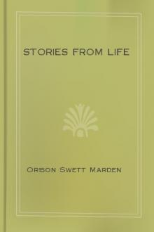 Stories from Life by Orison Swett Marden
