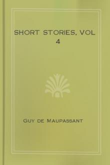 Short Stories, vol 4 by Guy de Maupassant